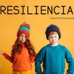 virtudes en familia RESILIENCIA